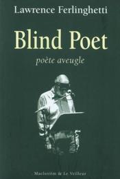 Blind Poet. Poete Aveugle - Couverture - Format classique