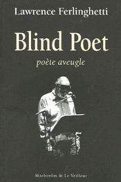 Blind Poet. Poete Aveugle - Intérieur - Format classique