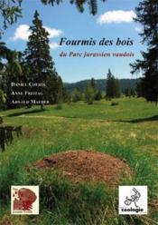 Fourmis des bois du Parc jurassien vaudois - Couverture - Format classique