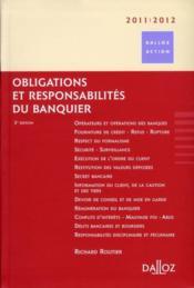 Obligations et responsabilités du banquier (édition 2011/2012) - Couverture - Format classique