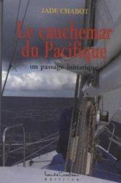 Le cauchemar du Pacifique ; un passage initiatique - Couverture - Format classique