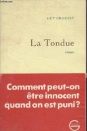 La Tondue. - Couverture - Format classique
