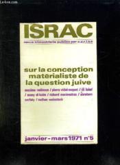 Israc N° 5 Janvier - Mars 1971. Sur La Conception Materialiste De La Question Juive. - Couverture - Format classique