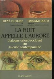La Nuit Appelle L'Aurore. - Couverture - Format classique