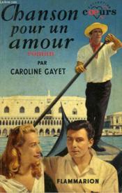 Chanson Pour Un Amour. Collection : Coeurs N° 34 - Couverture - Format classique
