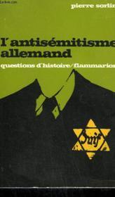 L'Antisemitisme Allemand. Collection : Questions D'Histoire N° 8 - Couverture - Format classique