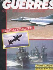 Revue Guerres Et Conflits D'Origine N° 2 - Israel / Syrie / Egypte - Guerre Aerienne - Forces Navales - Armes Nouvelles - Couverture - Format classique