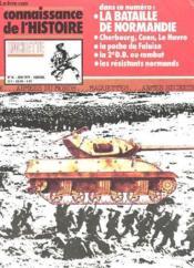Connaissance De L'Histoire N°14 - La Bataille De Normandie - Couverture - Format classique