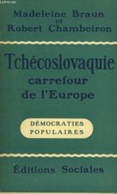 Tchecoslovaquie, Carrefour De L'Europe. - Couverture - Format classique
