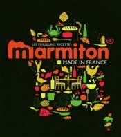 Made in France ! les meilleures recettes de Marmiton - Couverture - Format classique