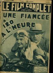 LE FILM COMPLET DU JEUDI - UNE FIANCEE A 120 A L'HEURE - 14e ANNEE - N°1600 - Couverture - Format classique