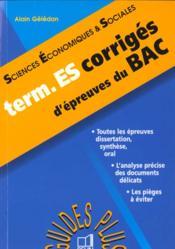 Sciences economiques et sociales terminlales es corriges d'epreuves du bac - Couverture - Format classique
