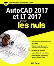 Autocad 2017 et LT 2017 pour les nuls - Couverture - Format classique