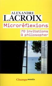 Microréflexions ; 70 invitations à philosopher - Couverture - Format classique