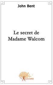 Le secret de madame Walcom - Couverture - Format classique