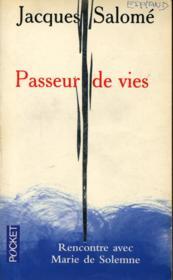 Passeurs de vies ; rencontre avec Marie de Solemne - Couverture - Format classique