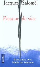 Passeurs de vies ; rencontre avec Marie de Solemne - Intérieur - Format classique