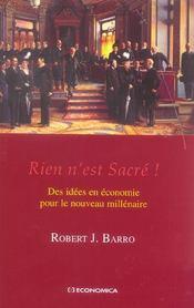 Rien N'Est Sacre ; Des Idees En Economie Pour Le Nouveau Millenaire - Intérieur - Format classique