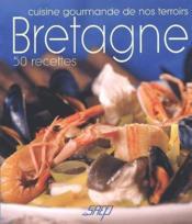 Bretagne ; 50 recettes - Couverture - Format classique
