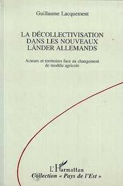 La Decollectivisation Dans Les Nouveaux LŽNder Allemands - Intérieur - Format classique