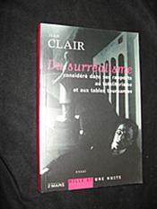 Du surrealisme considere dans ses rapports au totalitarisme et aux tables tournantes - Couverture - Format classique