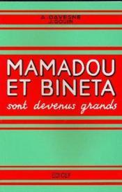 Mamadou et bineta sont devenus grands cm1-cm2 - Couverture - Format classique