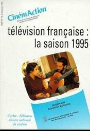 CINEMACTION N.78 ; télévision française ; la saison 1995 - Couverture - Format classique