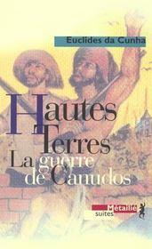 Hautes Terres ; La Guerre De Canudos T.7 - Intérieur - Format classique