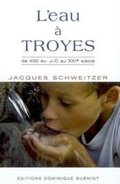 L'Eau A Troyes - Couverture - Format classique