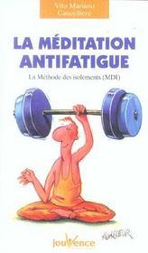 Meditation Antifatigue (La) N.109 - Intérieur - Format classique