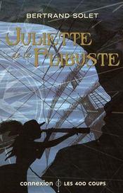 Juliette de la flibuste - Intérieur - Format classique