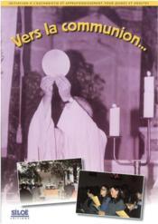 Vers la communion ; livret jeunes adultes - Couverture - Format classique