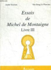 Essais de montaigne, livre iii - Couverture - Format classique