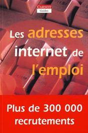 Les Adresses Internet De L'Emploi - Intérieur - Format classique
