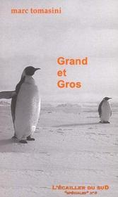 Grand Et Gros - Intérieur - Format classique
