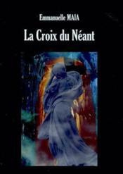 La Croix Du Neant - Couverture - Format classique