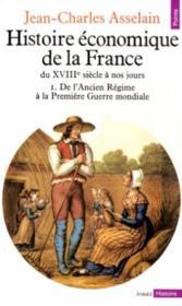 Histoire economique de la france du xviiie siecle - Couverture - Format classique