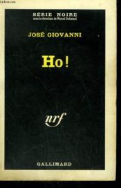 Ho ! Collection : Serie Noire N° 842 - Couverture - Format classique