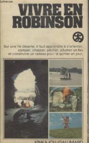 Collection Kinkajou N° 24. Vivre En Robinson. - Couverture - Format classique