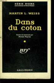 Dans Le Coton. ( Hatb Alley ). Collection : Serie Noire N° 498 - Couverture - Format classique