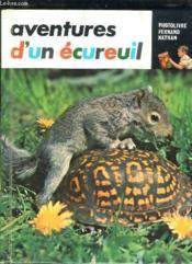Aventures D Un Ecureuil. - Couverture - Format classique