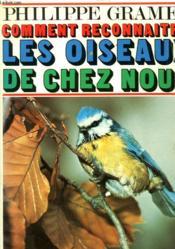 Comment Reconnaitre Les Oiseaux De Chez Nous. - Couverture - Format classique