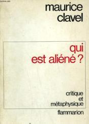 Qui Est Aliene ? Critique Et Metaphysique Sociale De L'Occident. - Couverture - Format classique