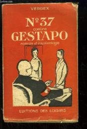 N°37 contre Gestapo. Roman d'espionnage. - Couverture - Format classique