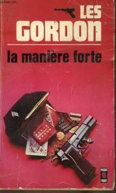 La Maniere Forte - Case File F.B.I - Couverture - Format classique