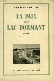La Paix Au Lac Dormant - Couverture - Format classique