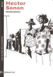 Hector sonon dessinateur (carnets de la creation) - Couverture - Format classique