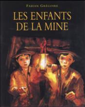 Les enfants de la mine - Couverture - Format classique