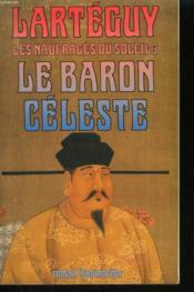 Litterature francaise - t03 - les naufrages du soleil - le baron celeste - Couverture - Format classique