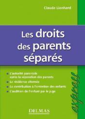 Les droits des parents séparés (2e édition) - Couverture - Format classique